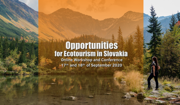 "Workshop ""Opportunities for Ecotourism in Slovakia"" TAKING PLACE ON SEPTEMBER 17/18, 2020 @ Banská Bystrica  